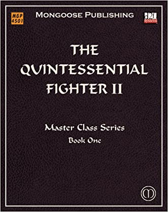 The Quintessential Fighter II: Advanced Tactics (Dungeons & Dragons d20 3.5 Fantasy Roleplaying)