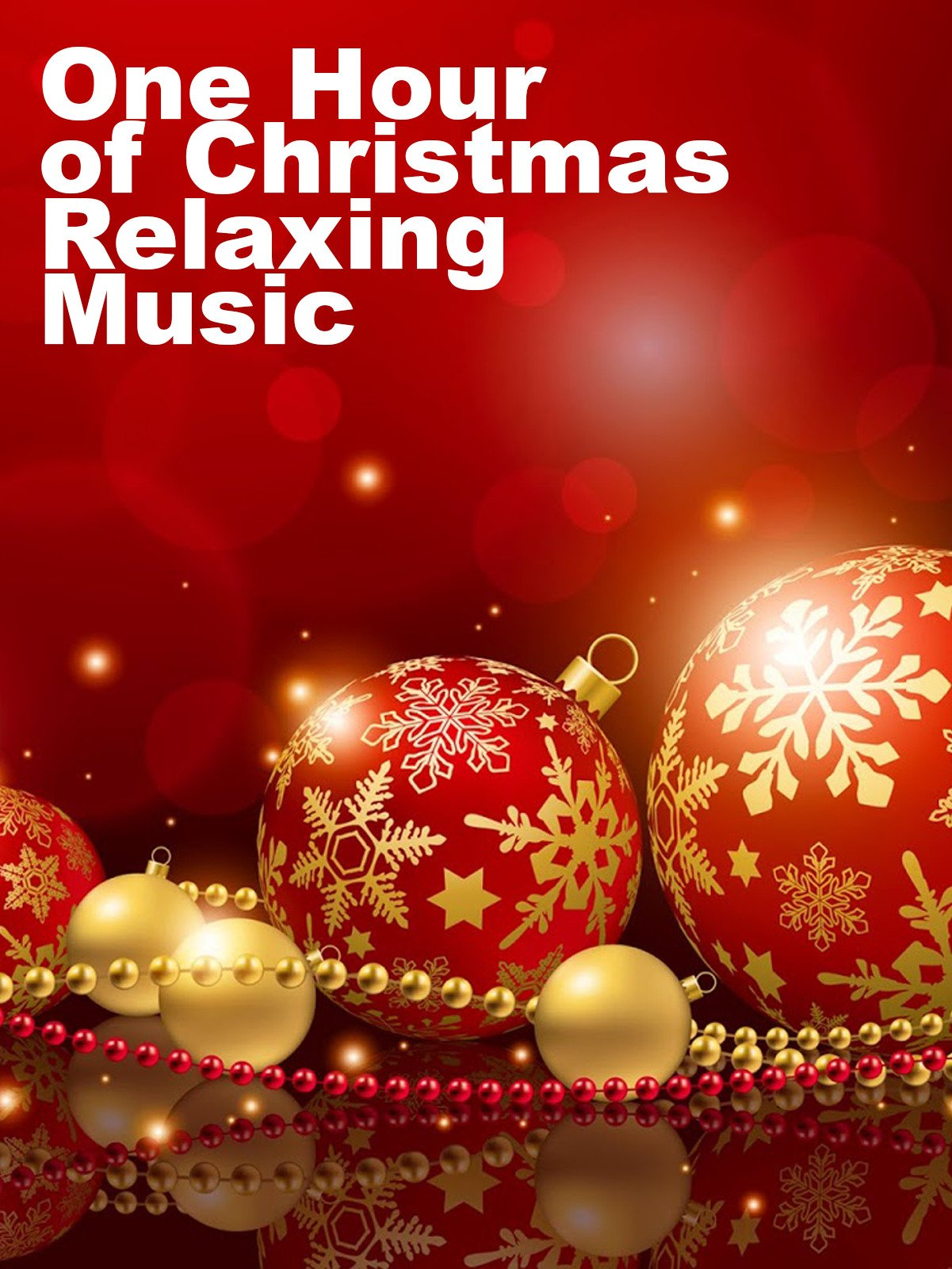 One Hour of Christmas Relaxing Music