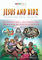 Jesus and Kidz - Children's Bible Stories Volume One