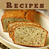 Bread Recipes!