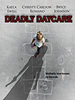 Deadly Day Care