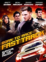 Born to Race: Fast Track [HD]