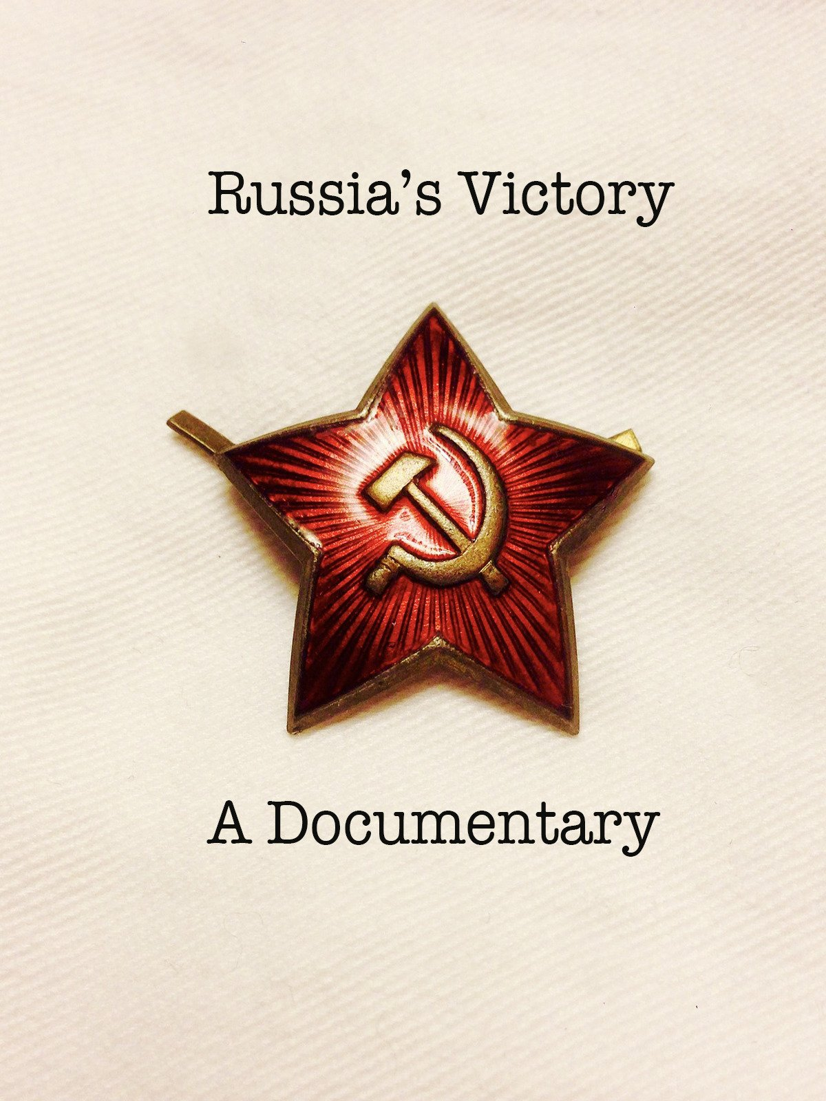 Russia's Victory A Documentary on Amazon Prime Instant Video UK