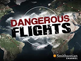 Dangerous Flights Season 1