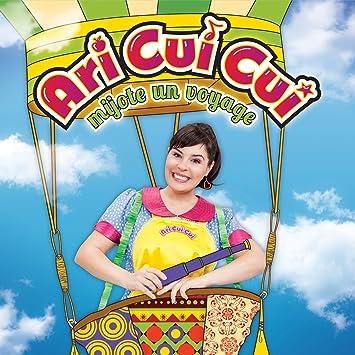 Ari Cui Cui – Mijote un voyage