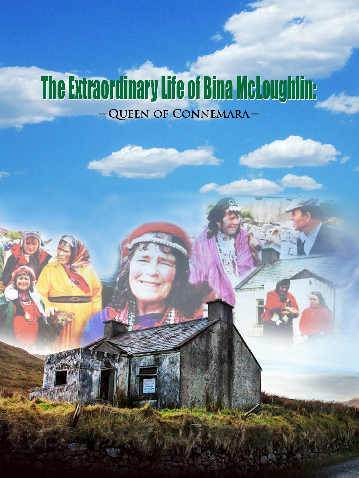 The Extraordinary Life of Bina McLoughlin: Queen of Connemara