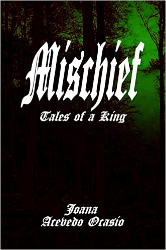 Mischief, Tales of a King