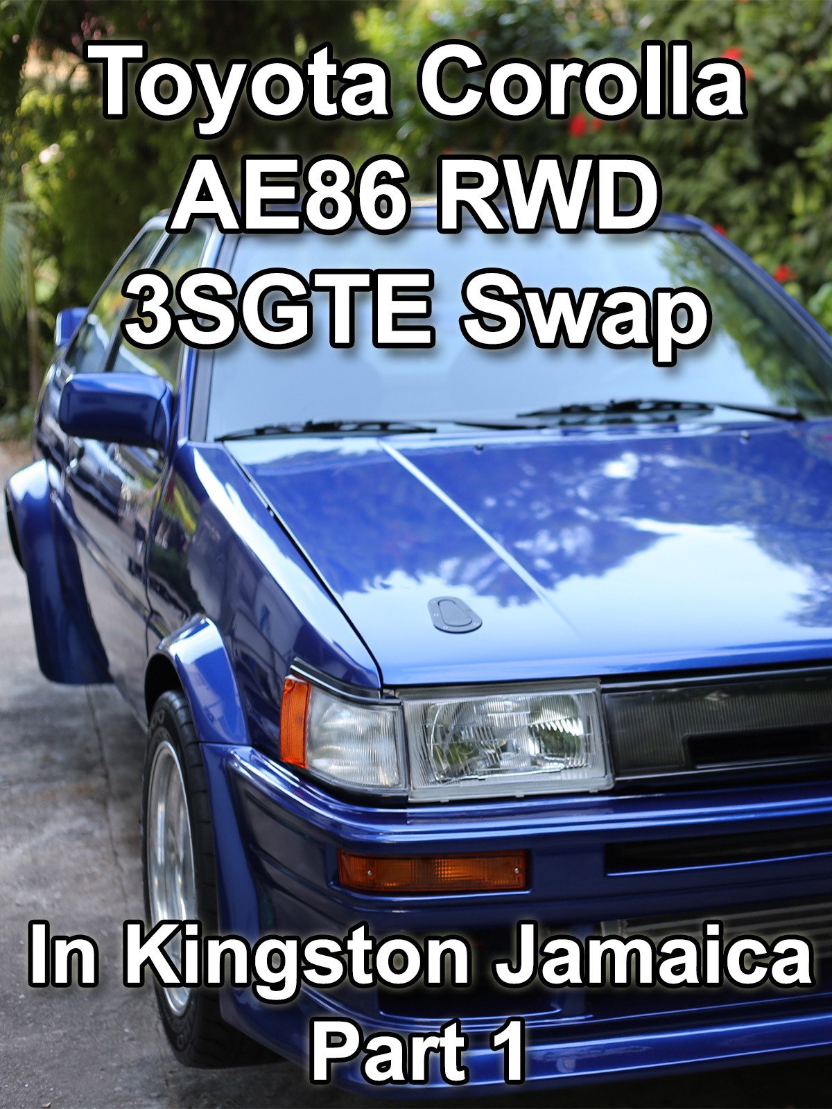 Review: Toyota Corolla AE86 RWD 3SGTE Swap in Kingston Jamaica Part 1 on Amazon Prime Video UK
