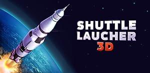 Shuttle Launcher 3D