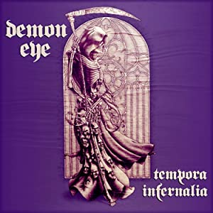 Demon Eye - Tempora Infernalia (2015)