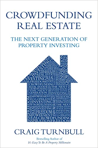 Crowdfunding Real Estate: The Next Generation of Property Investing