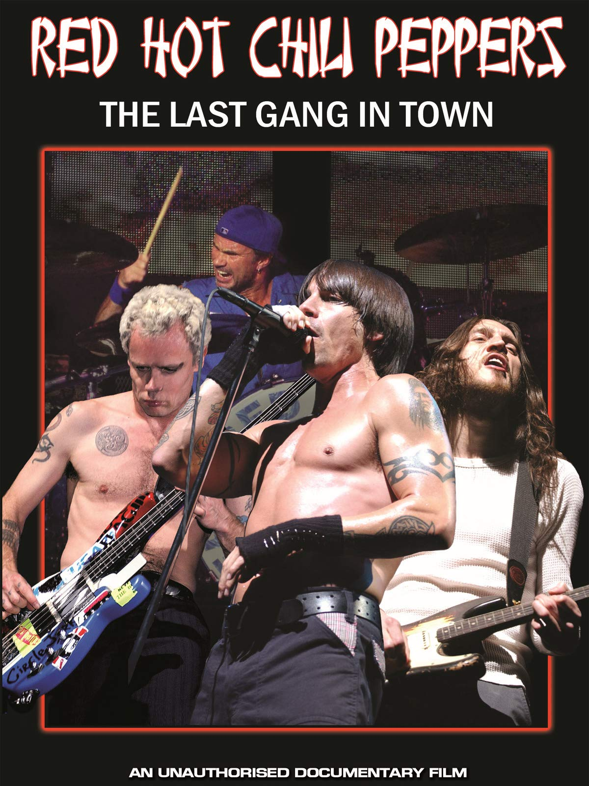 Red Hot Chili Peppers - Last Gang In Town Unauthorized on Amazon Prime Instant Video UK