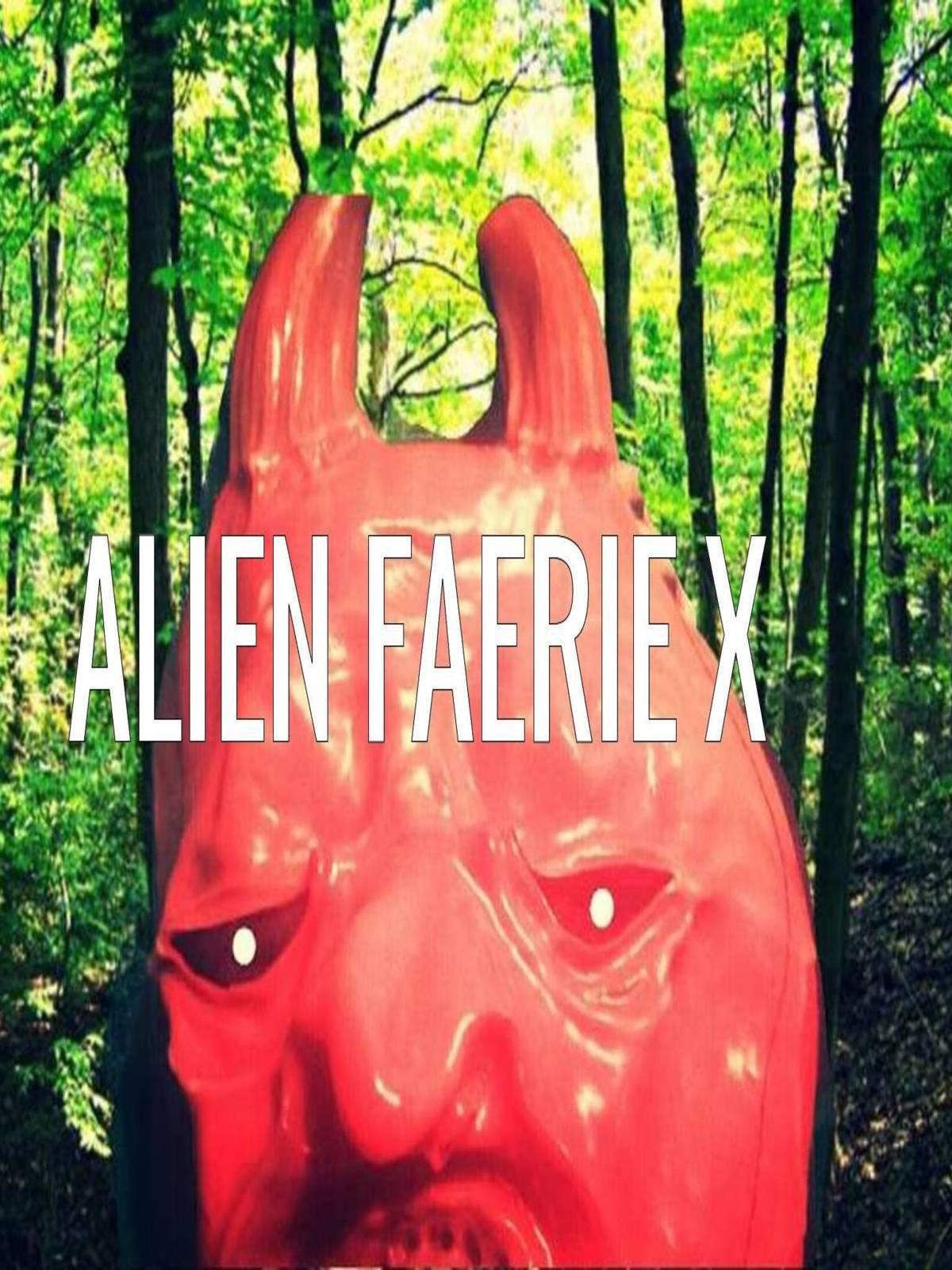 Alien Faerie X