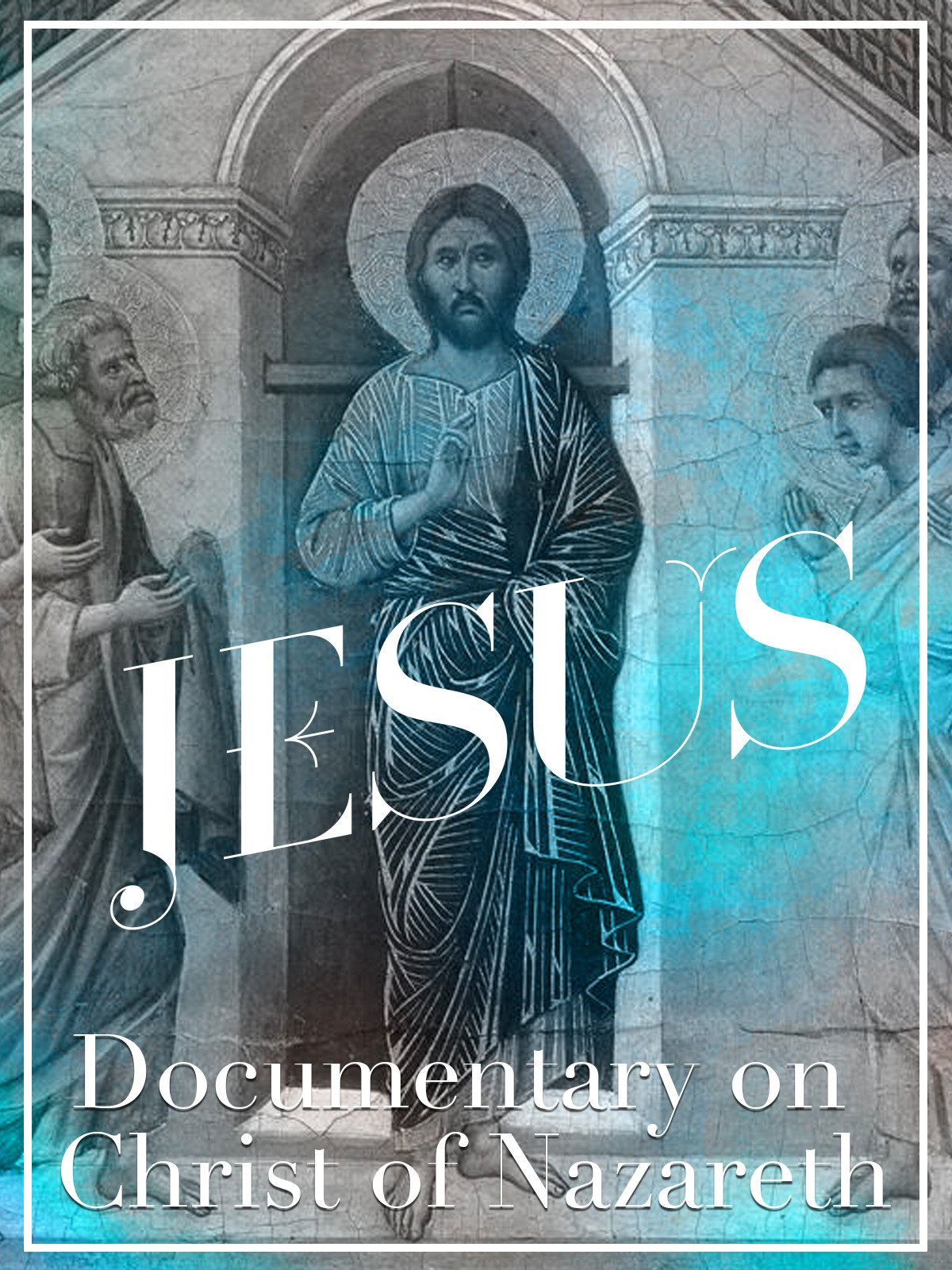 Jesus Documentary on Christ of Nazareth