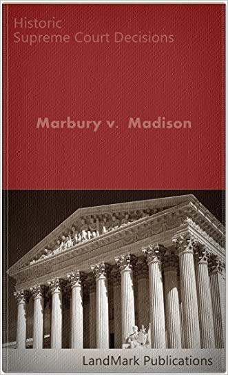 Marbury v. Madison 5 U.S. 137 (1803) (50 Most Cited Cases)