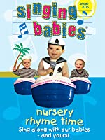 Singing Babies - Nursery Rhyme Time