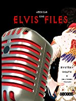 American King - The Elvis Files