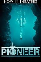 Pioneer [HD]