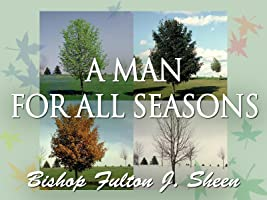 A Man for All Seasons with Fulton J. Sheen