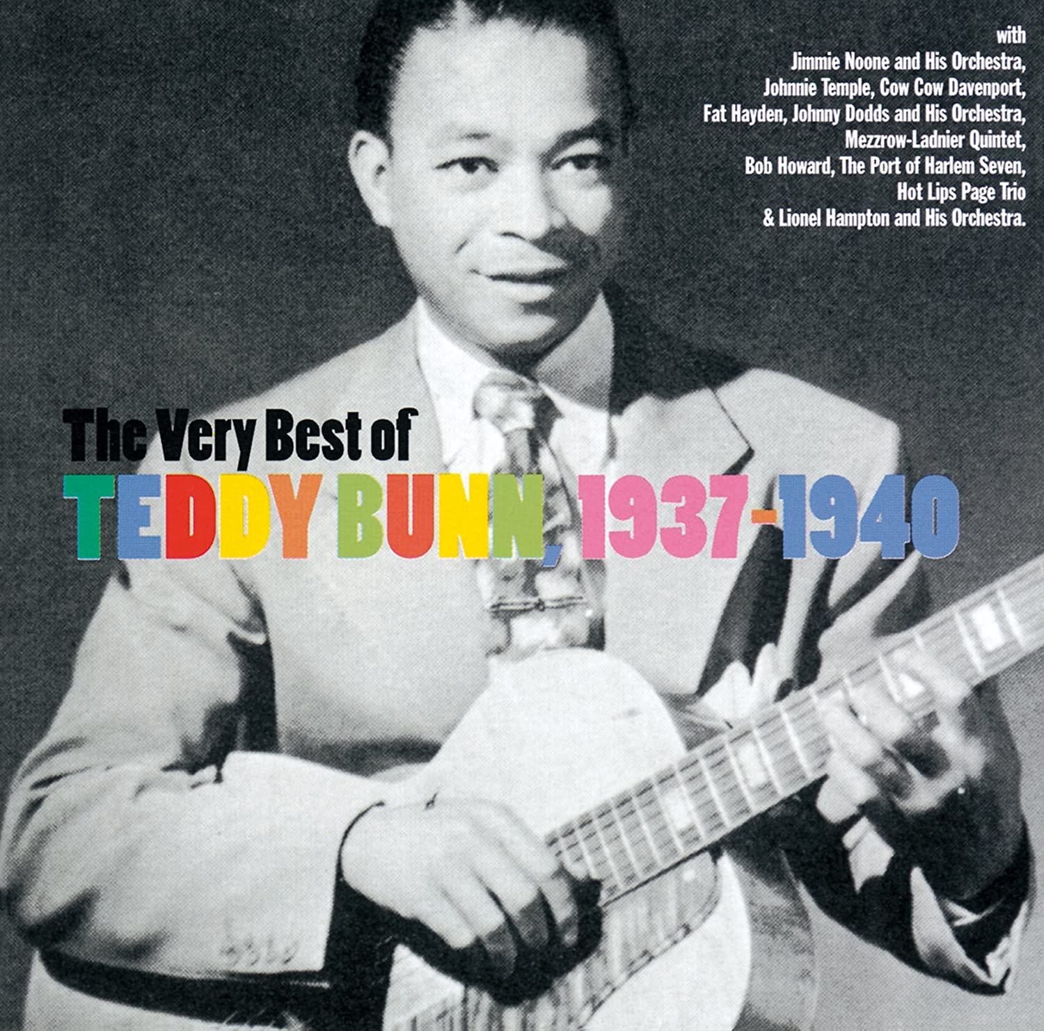 The Very Best Of Teddy Bunn.1937-1940
