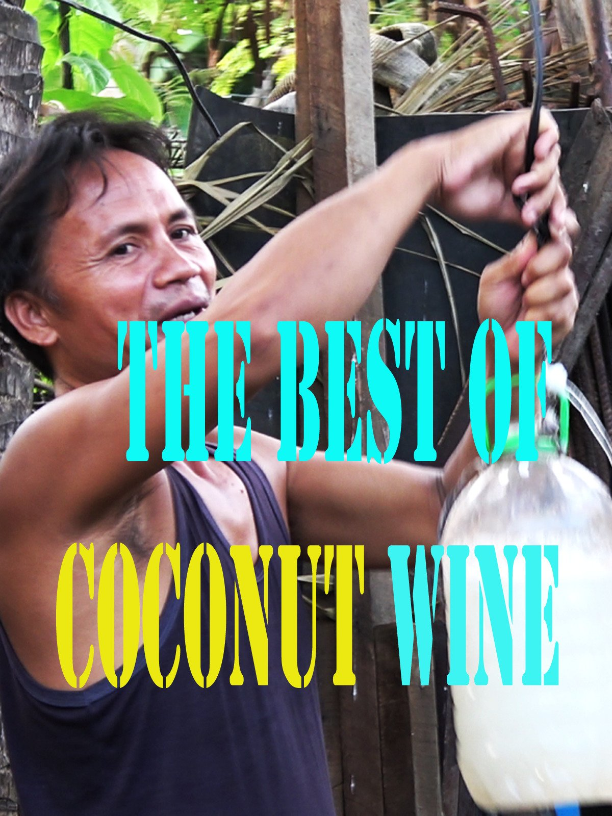 The Best of Coconut Wine