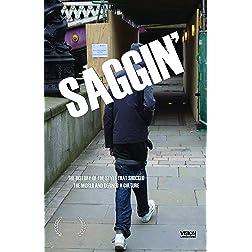 Saggin'
