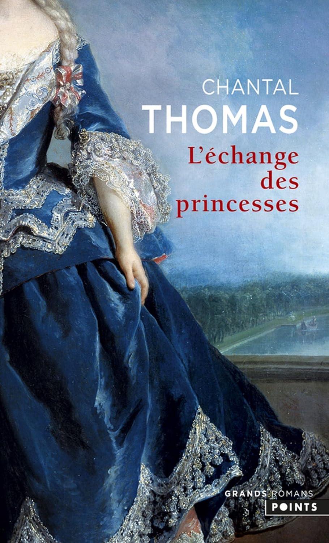 L'échange des princesses de Chantal Thomas 81AC7dFzlPL._SL1500_