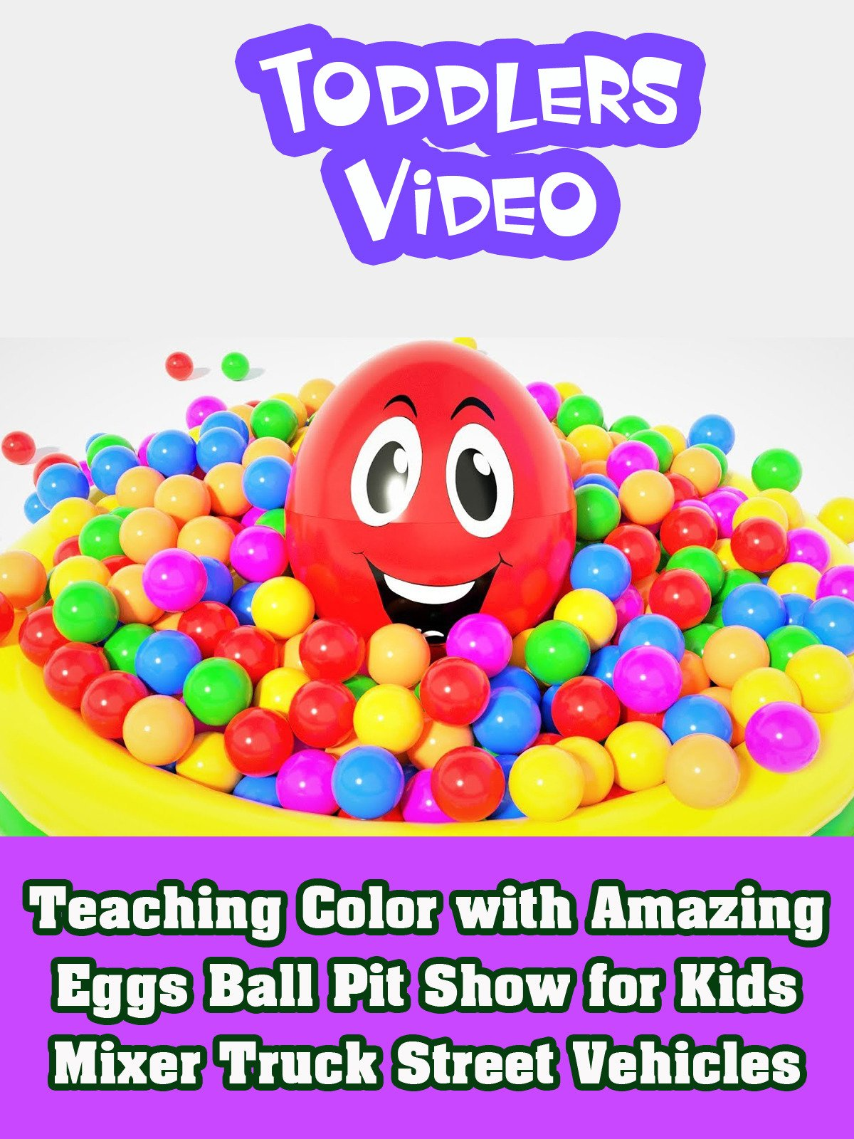 Teaching Color with Amazing Eggs Ball Pit Show for Kids Mixer Truck Street Vehicles