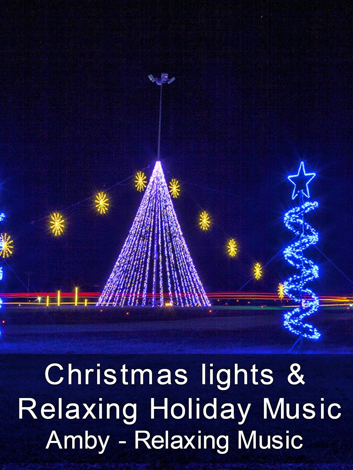 Christmas lights & Relaxing Holiday Music