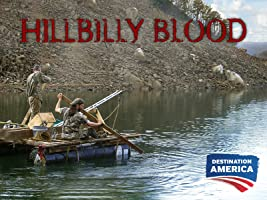 Hillbilly Blood Season 2 [HD]