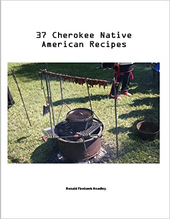 37 CHEROKEE Native American Indian Recipes