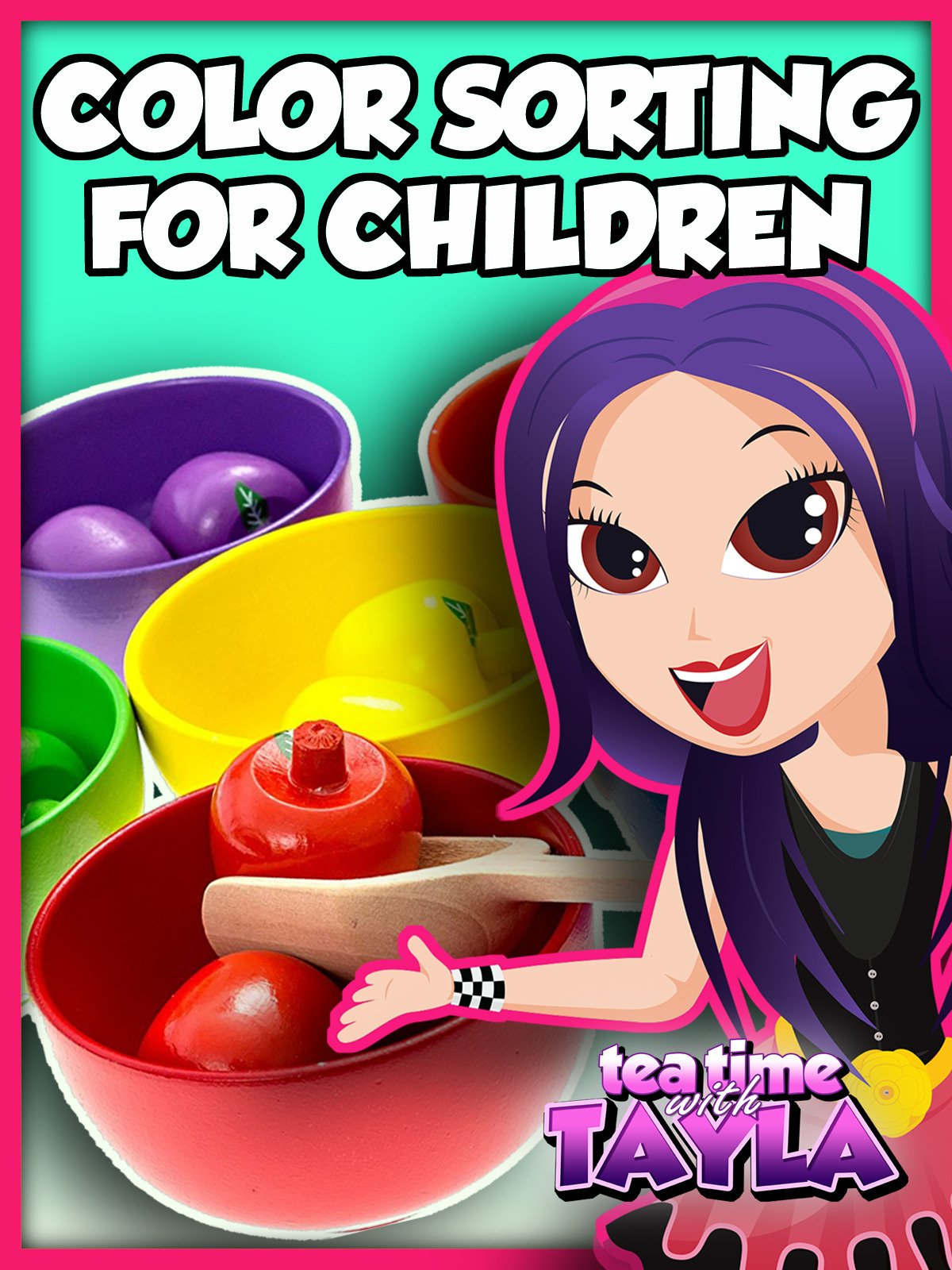 Tea Time with Tayla: Color Sorting for Children