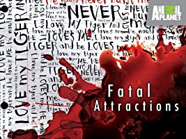 Fatal Attractions Season 1