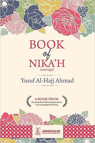 Book of Nikah (marriage) (Encyclopedia of Islamic Jurisprudence Concerning M 1)