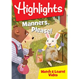 Highlights: Manners, Please!