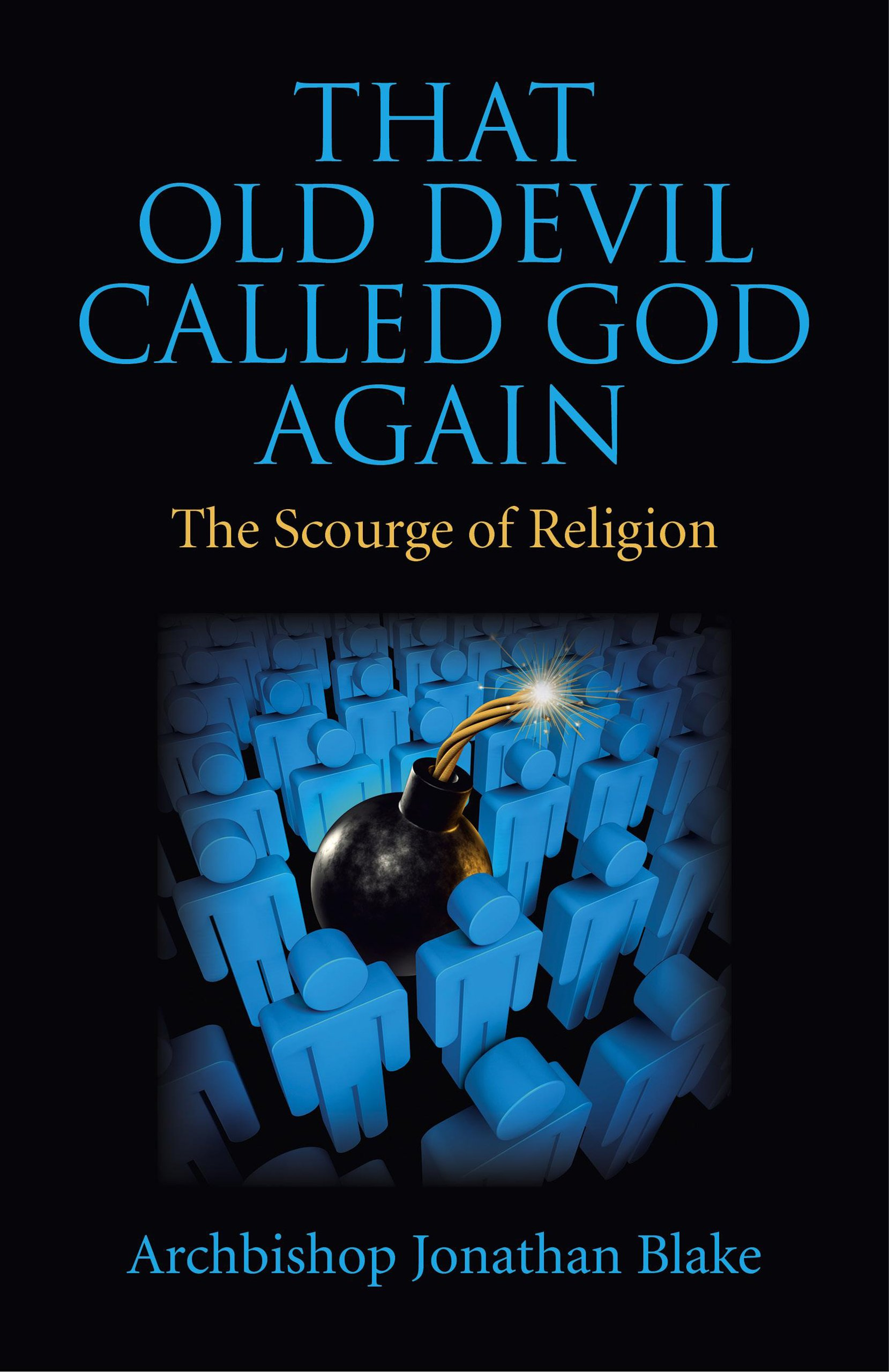 Book review: That Old Devil Called God Again