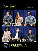 Teen Wolf: Cast and Creators Live at the Paley Center