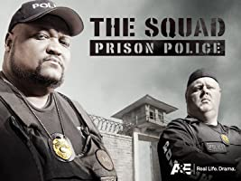 The Squad: Prison Police Season 1