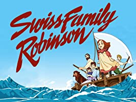 Swiss Family Robinson Season 1