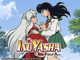 Inuyasha The Final Act Season 1 Volume 2