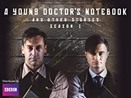A Young Doctor's Notebook and Other Stories Season 1 [HD]
