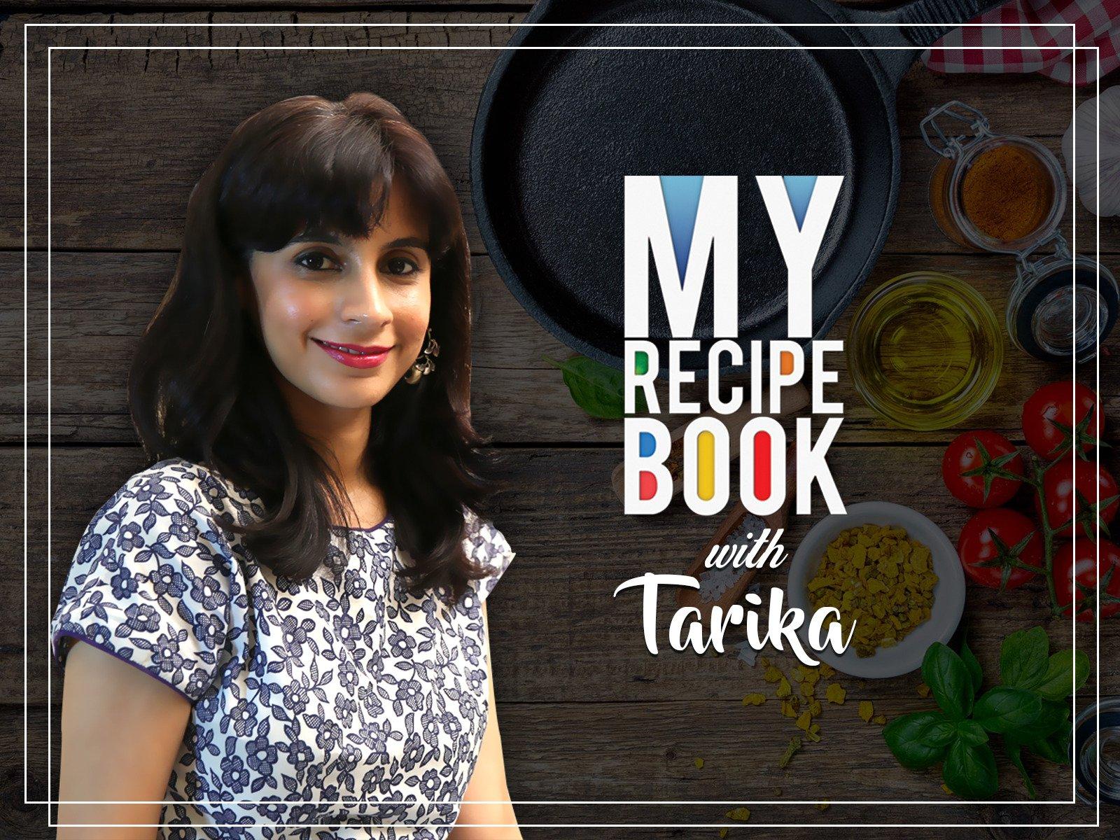 Clip: My Recipe Book with Tarika Singh - Season 1