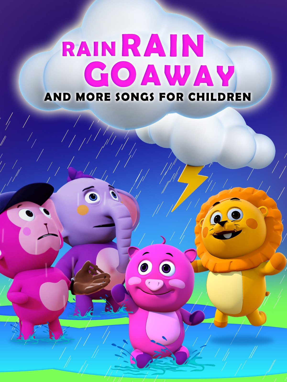 Rain Rain Go Away And More Songs For Children