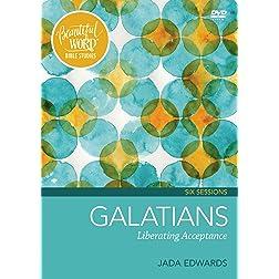 Galatians Video Study: Liberating Acceptance