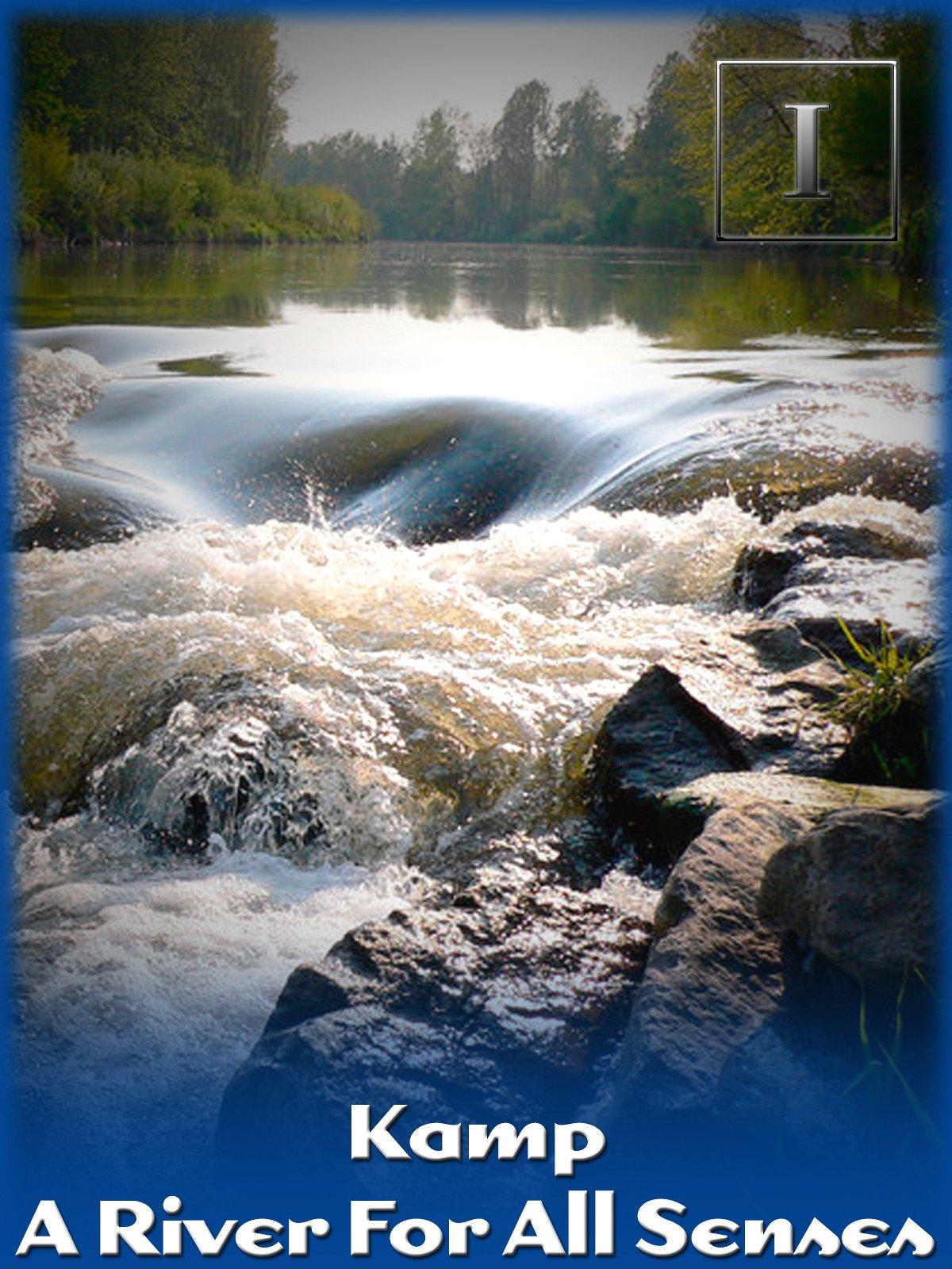 Kamp - A River for all Senses