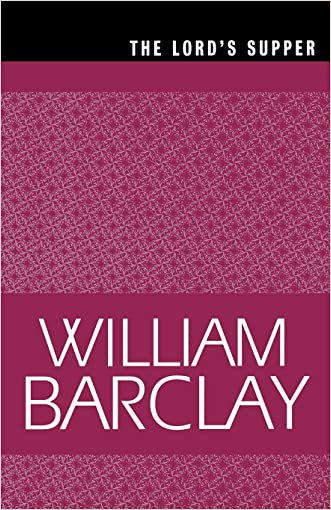 The Lord's Supper (The William Barclay Library)