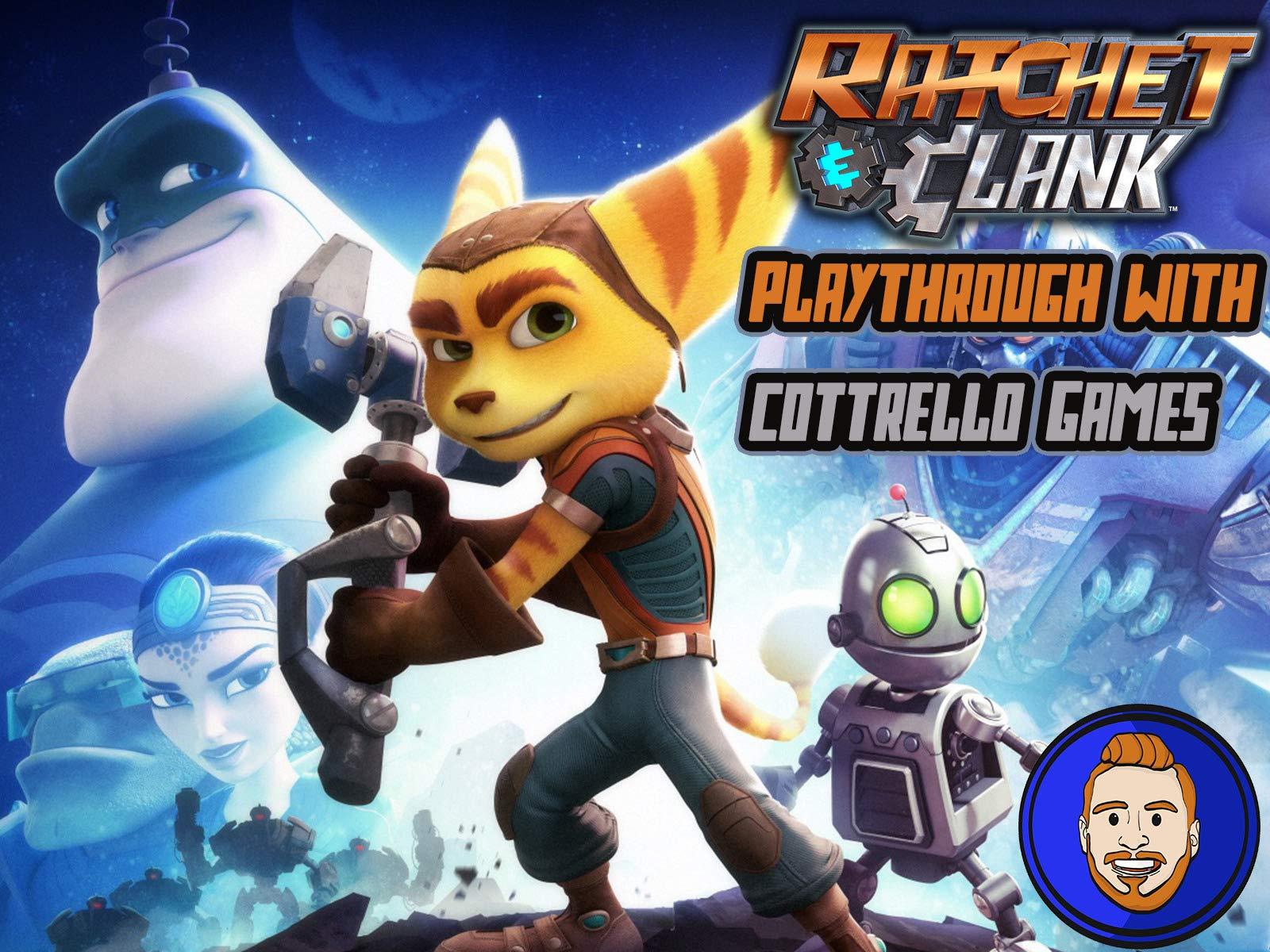 Ratchet & Clank Playthrough with Cottrello Games - Season 1