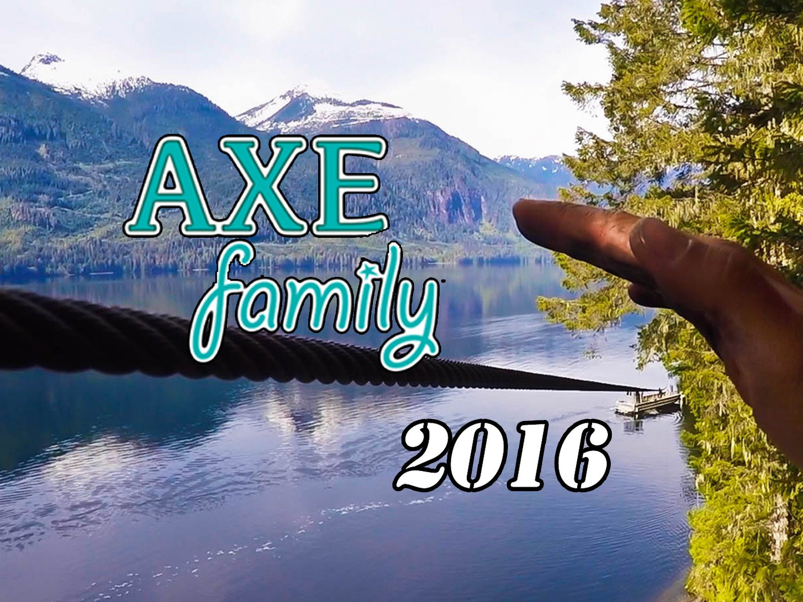 Axe Family 2016 - Season 4