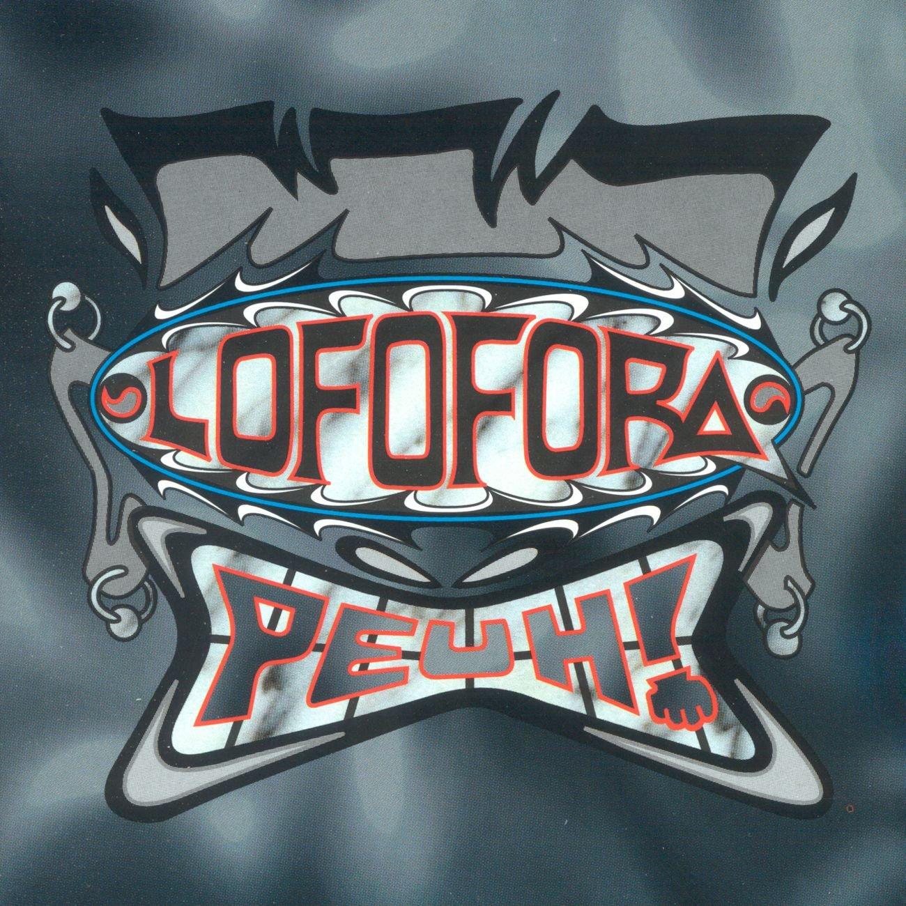 Lofofora - Peuh !