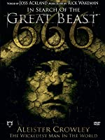 In Search of the Great Beast 666 - Aleister Crowley